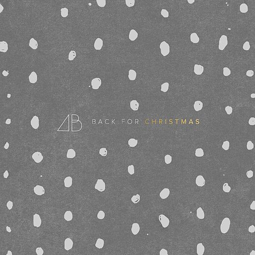 Back for Christmas by Andrew Belle
