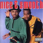 Nice & Smooth by Nice & Smooth