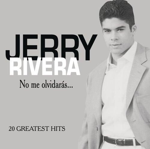 No Me Olvidaras by Jerry Rivera