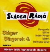 Sláger Slágerek 4. by Various Artists