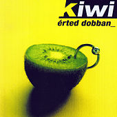 Érted dobban by Kiwi