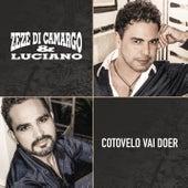 Cotovelo Vai Doer by Zezé Di Camargo & Luciano