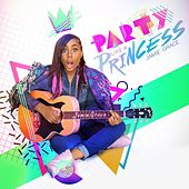Party Like a Princess by Jamie Grace