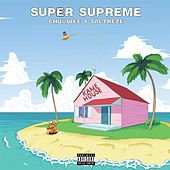 Super Supreme (Bonus Edition) by Chuuwee