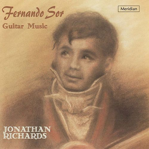 Fernando Sor: Guitar Music by Jonathan Richards