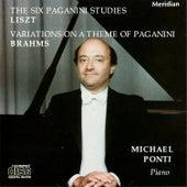 Liszt: The Six Paganni Studies / Brahms: Variations on a Theme of Paganini by Michael Ponti