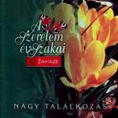 A szerelem évszakai: Tavasz - Nagy találkozás by Various Artists