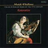 Musick Al'italliana: Italian & English Music of the 17th Century von Restoration