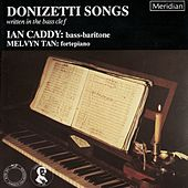 Donizetti: Songs Written in the Bass Clef by Ian Caddy