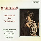 Il Flauto Dolce - Italian Music from Three Centuries by Various Artists