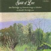 Spirit of Love - Ian Partridge Sings Favourite Songs by Schubert by Ian Partridge