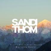 I Wish I Was a Punk Rocker (Morlando Remix) by Sandi Thom