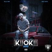 K!! Ok!! (Remix) by Killa Time