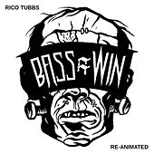 Re-Animated by Rico Tubbs