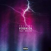 Tell Me (feat. Dallas) by Veronica