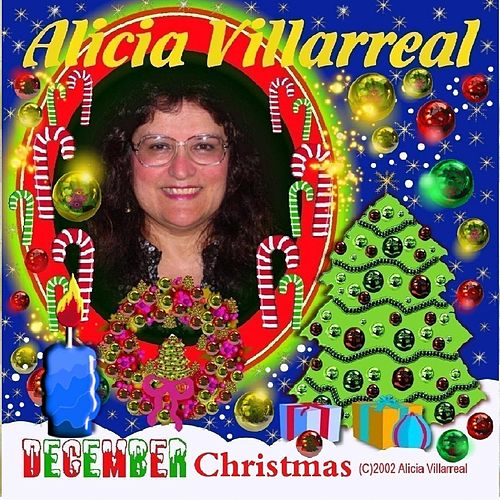 December Christmas by Alicia Villarreal