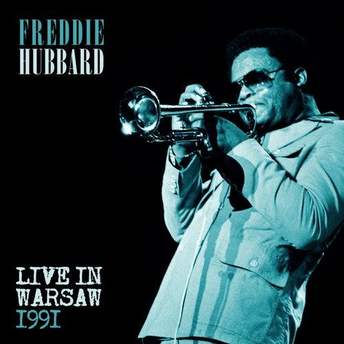 Freddie Hubbard - Live at the Warsaw Jazz Jamboree, 1991 by Freddie Hubbard