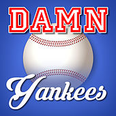 Damn Yankees by Various Artists
