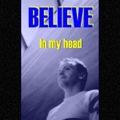 In My Head by Believe