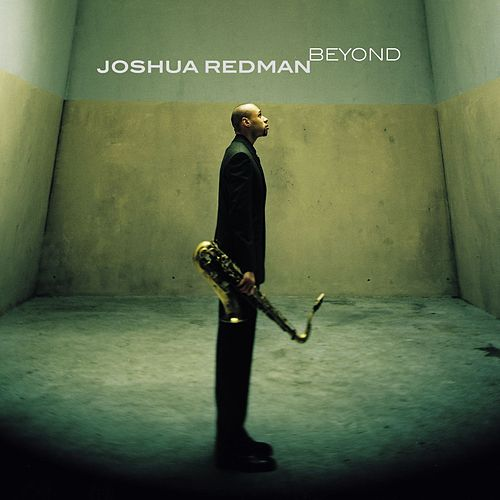 Beyond by Joshua Redman