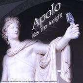 Kiss Me Tonight by Apolo