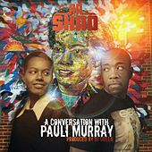 A Conversation with Pauli Murray by Rashad