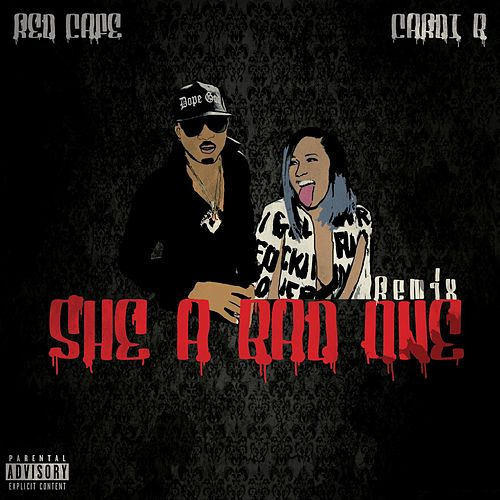 She a Bad One (Bba) [Remix] (feat. Cardi B) by Red Cafe