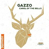 Carol of the Bells by Gazzo