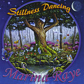 Stillness Dancing by Marina Raye