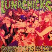 Babysitters on Acid by Lunachicks