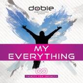My Everything by Dobie