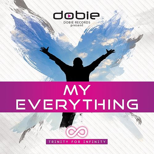 My Everything by Dobie