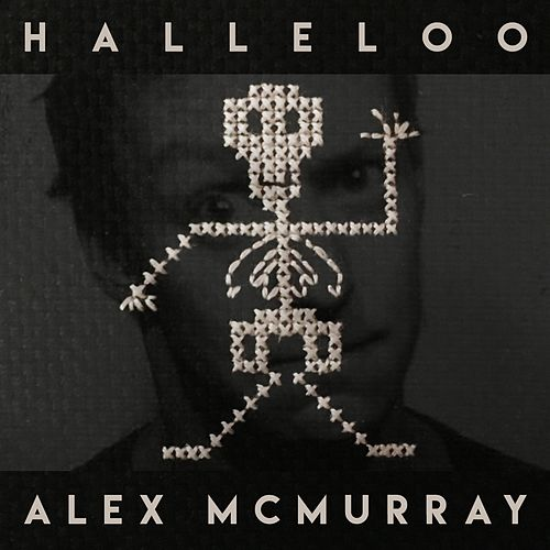 Halleloo by Alex McMurray