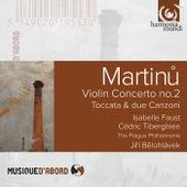 Martinu: Violin Concerto No. 2 & Toccata e due canzoni by Various Artists