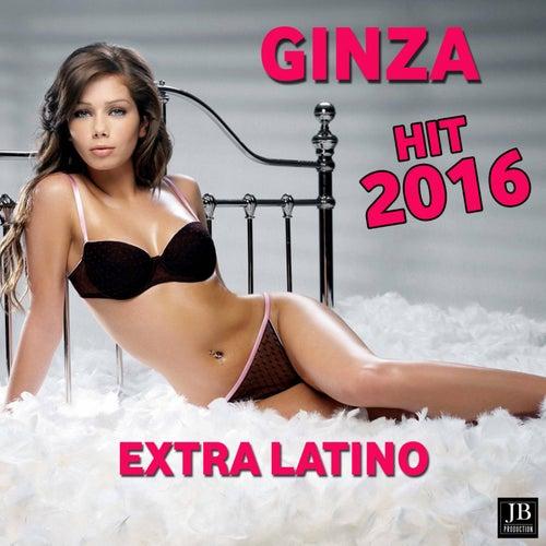 Ginza Remix 2016 by Extra Latino