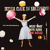 In Hollywood (With Orchestras of Billy May/Pete King/Don Ralke) by Petula Clark