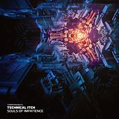 Souls of Impatience EP by Technical Itch
