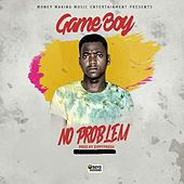 No Problem by Game Boy
