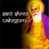 Sant Shree Wahe Guru by Jagjit Singh
