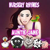 Nursery Rhymes With Auntie Jane by Nursery Rhymes