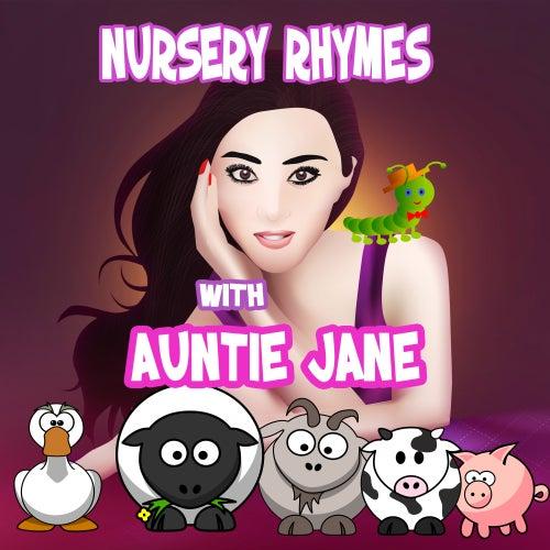 Nursery Rhymes With Auntie Jane by Nursery Rhymes