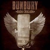 Hada Chalada by Bunbury