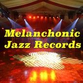 Melancholic Jazz Records von Various Artists