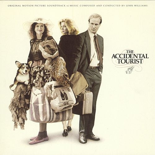The Accidental Tourist (Original Motion Picture Soundtrack) by John Williams