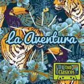Club Corridos Presenta: Club Clasicos: La Aventura by Various Artists