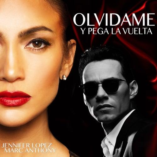 Olvídame y Pega la Vuelta by Jennifer Lopez