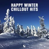 Happy Winter Chillout Hits by Various Artists