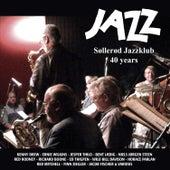 JAZZ, Søllerød Jazzklub 40 Years by Various Artists
