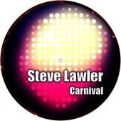 Carnival by Steve Lawler