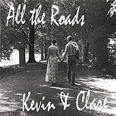 All the Roads by Kevin and Clare Sarkissian